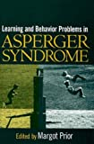 Learning and behavior problems in Asperger syndrome /