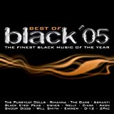 Pussycat Dolls feat. Busta Rhymes, Rihanna, Sean Paul, Nitty, Ashanti, Mario, 2Pac, EMinem, Akon.. by Best of Black '05-The finest Black Music of the Year (0100-01-01) ���¹�͢���ʡ�