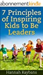 Kids Book: 7 Principles of Inspiring...