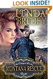 Mail Order Bride - Montana Rescue: Clean Historical Cowboy Romance Novel (Echo Canyon Brides Book 1)