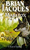 Marlfox (a Tale of Redwall) (0099264366) by BRIAN JACQUES