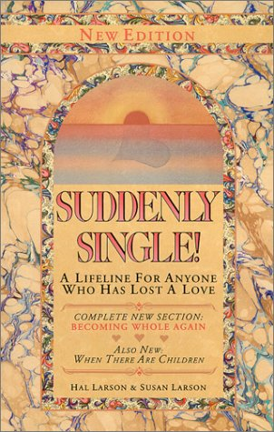Image for Suddenly Single!: A Lifeline for Anyone Who Has Lost a Love