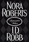 Remember When (Roberts, Nora)