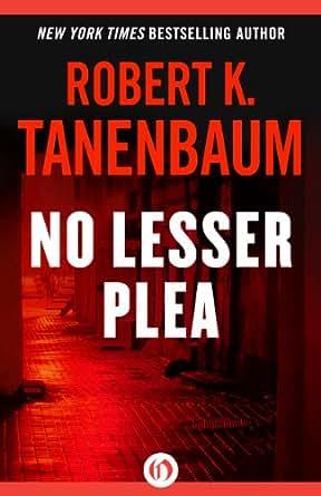 No Lesser Plea (The Butch Karp and Marlene Ciampi Series Book 1