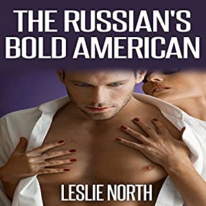 The Russian's Bold American Audiobook