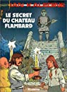 Ian Kalédine, tome 9 : Le secret du château Flambard