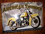 American Thunder-30 Photographs of Harley Davidson Motorcycles