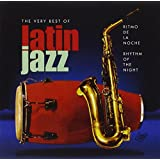 Ritmo De La Noche: Very Best of Latin Jazz