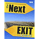 The Next Exit 2014: The Most Accurate Interstate Highway Service Guide Ever Printed