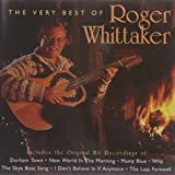 The Very Best of Roger Whittaker Roger Whittaker