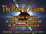 Sefer Netiv Aliyah, The Path of Ascen...