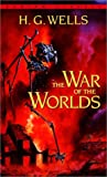 The War of the Worlds (Bantam Classics) (0553213385) by H.G. Wells