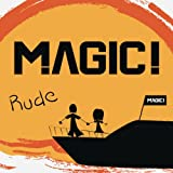 Magic! Rude