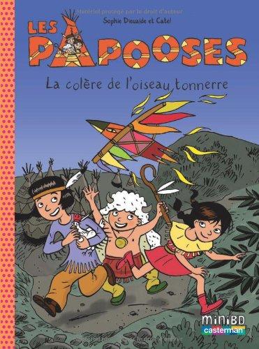 Les Papooses (3) : La colère de l'oiseau tonnerre