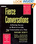 Fierce Conversations: Achieving Succe...