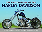 The Encyclopedia of the Harley Davidson: An Illustrated Guide to an Iconic Motorcycle with 600 Photographs (0754822842) by Henshaw, Peter