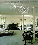 French Style (Style Book) (0500233667) by Slesin, Suzanne