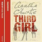 Third Girl Hörbuch von Agatha Christie Gesprochen von: Hugh Fraser