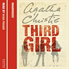 Third Girl Audiobook by Agatha Christie Narrated by Hugh Fraser