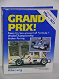 Mike Lang Grand Prix: v. 1 & 2 in 1v. : 1950-72: Race by Race Account of Formula 1 World Championship Motor Racing (Volumes 1 and 2 Combined)