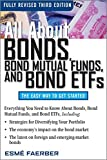 All About Bonds, Bond Mutual Funds, and Bond ETFs, 3rd Edition