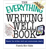 The Everything Writing Well Book ~ Pamela Rice Hahn