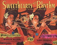 Sweethearts of rhythm : the story of the greatest all-girl swing band in the world