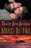 img - for Bound By Fire (Cauld Ane Series) book / textbook / text book