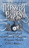 Timeswept Brides (0515118915) by Mary Balogh