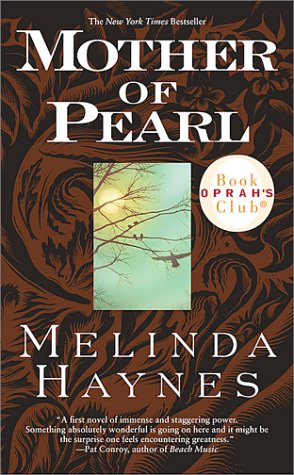 Mother of Pearl, Melinda Haynes