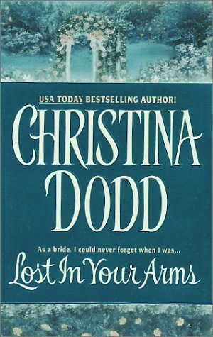 Image for Lost in Your Arms (Avon Romance)