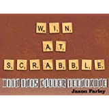 Win At Scrabbleby Jason Farley