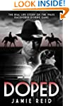 Doped: The Real Life Story of the 196...