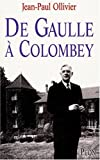 img - for De Gaulle a Colombey (French Edition) book / textbook / text book