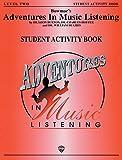 Bowmar's Adventures in Music Listening, Level 2 (0769216579) by Burton