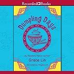 Dumpling Days | Grace Lin