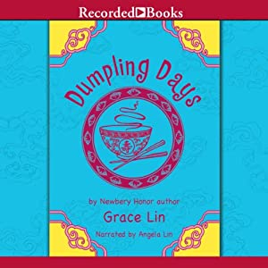 Dumpling Days | [Grace Lin]