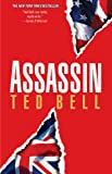 Assassin: A Thriller (1416514783) by Bell, Ted