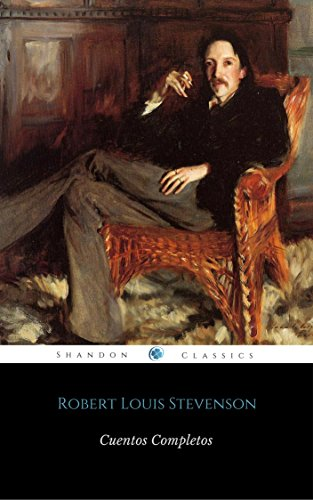 Cuentos Completos De Robert Louis Stevenson (Con Notas Y Ilustraciones) (ShandonPress)