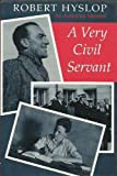 img - for A VERY CIVIL SERVANT: An Australian Memoir book / textbook / text book