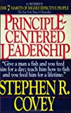 Principle-Centered Leadership (0671792806) by Stephen R. Covey