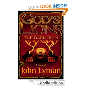 God's Lions - The Dark Ruin John Lyman