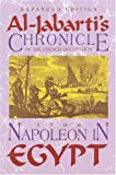Napoleon In Egypt: Al-jabartis Chronicle Of The  French Occupation, 1798