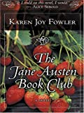 The Jane Austen Book Club (0786265876) by Karen Joy Fowler