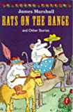 Rats on the Range and Other Stories (Young Puffin Read Aloud) (0140368639) by Marshall, James