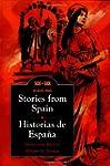 Stories from Spain: Historias De Espa...