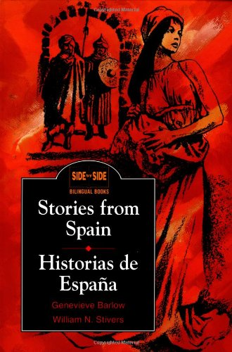Stories from Spain / Historias de Espa a (Side by Side Bilingual Books) (English and Spanish Edition)