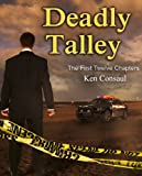 Deadly Talley, (The First Twelve Chapters)