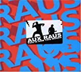 Aux Raus This Is How It Works