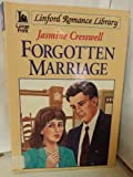 Forgotten Marriage (Linford Romance Library (Large Print)) (0708978401) by Cresswell, Jasmine